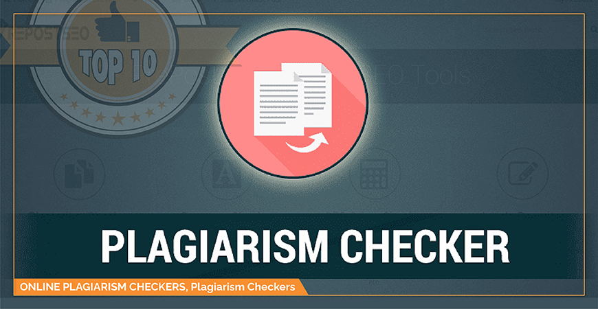 Best Plagiarism Checkers