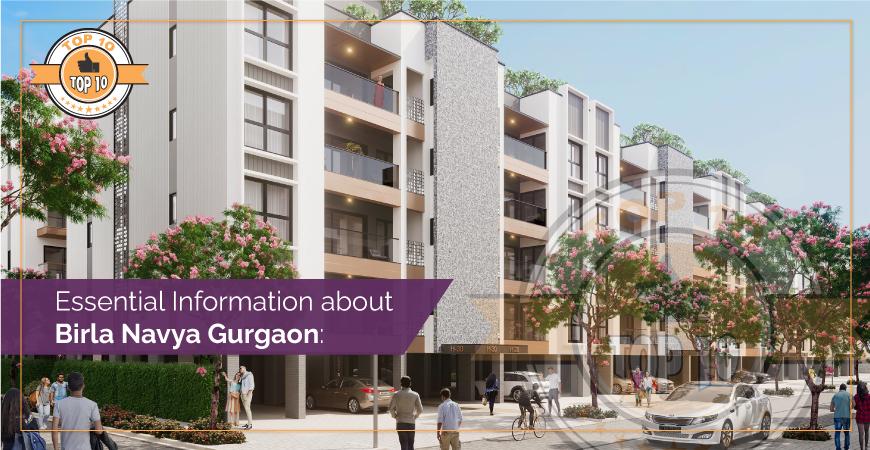 Essential Information about Birla Navya Gurgaon